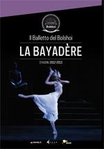 Il balletto del Bolshoi: La Bayadère