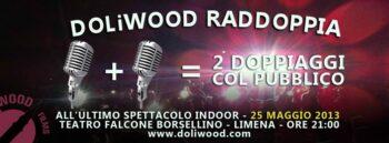Doppiaggio doppio al Teatro Falcone Borsellino di Limena per DOLiWOOD Films