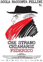 Che strano chiamarsi Federico – Scola racconta Fellini