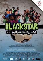Black Star – Nati sotto una stella nera