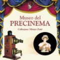 Museo Precinema- Collezione Minici Zotti