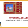Quale Autonomia Regionale del Veneto… e perchè