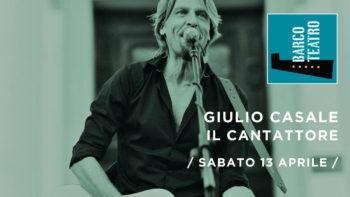 Recital di e con Giulio Casale, il Cantattore