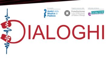 Dialoghi 2019, concerti a Padova