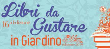 """""""Libri da Gustare …in giardino"""" ed. 2019"""