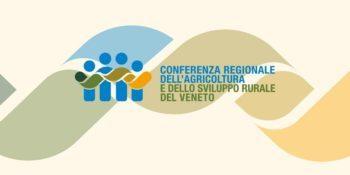 Conferenza regionale dell'Agricoltura e dello Sviluppo Rurale