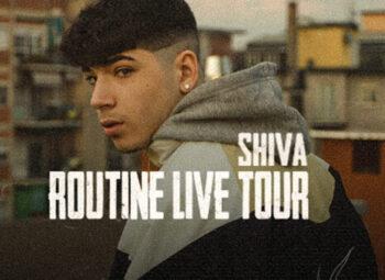 Shiva – Routine Live Tour