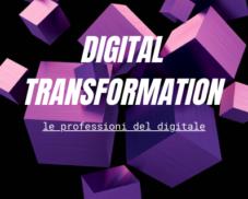 Digital transformation – Le professioni del digitale