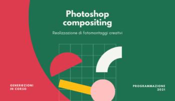 Photoshop compositing – Fotomontaggi creativi